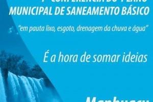 Manhuaçu: Conferência define últimos detalhes do plano de saneamento básico
