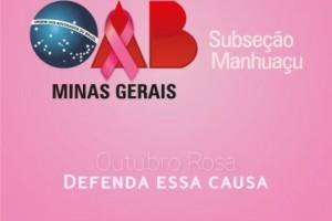 Manhuaçu: Outubro Rosa – OAB na luta contra o câncer de mama