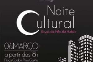 Manhuaçu:  Noite Cultural homenageia dia das mulheres