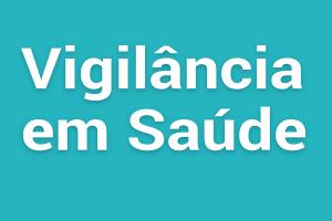 Conferência de Vigilância em Saúde será domingo, 09/07