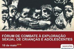 OAB Manhuaçu realiza Fórum de combate à exploração sexual de crianças e adolescentes