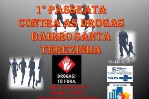 Manhuaçu: Primeira passeata contra as drogas será no Bairro Santa Terezinha